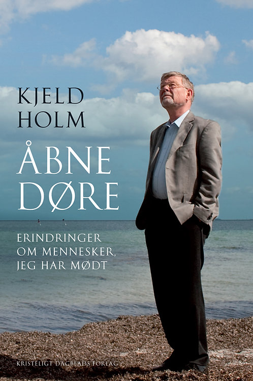 Kjeld Holm, Åbne døre