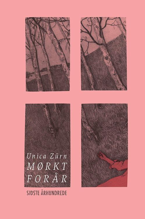 Mørkt forår, Unica Zürn