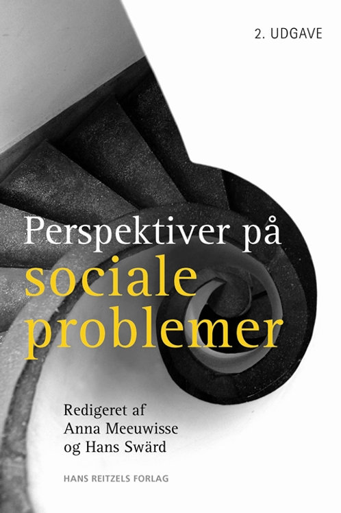 Anna Meeuwisse;Hans Swärd, Perspektiver på sociale problemer