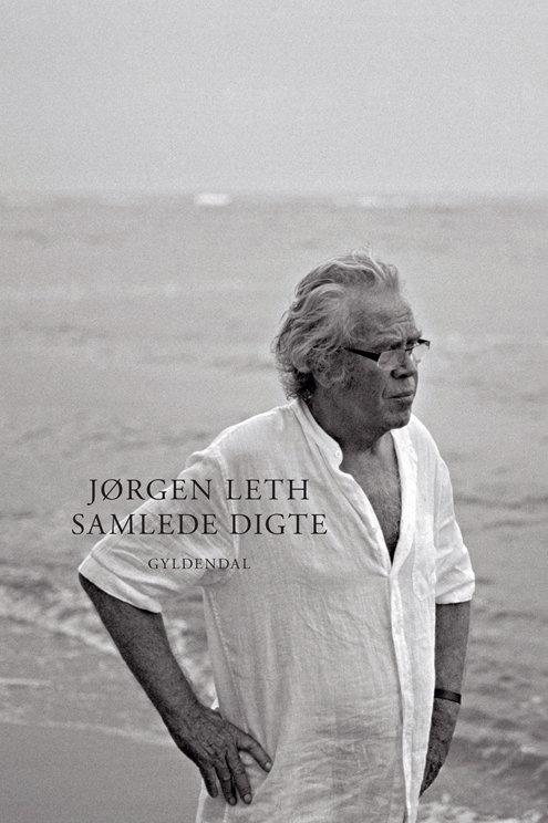 Jørgen Leth, Samlede digte