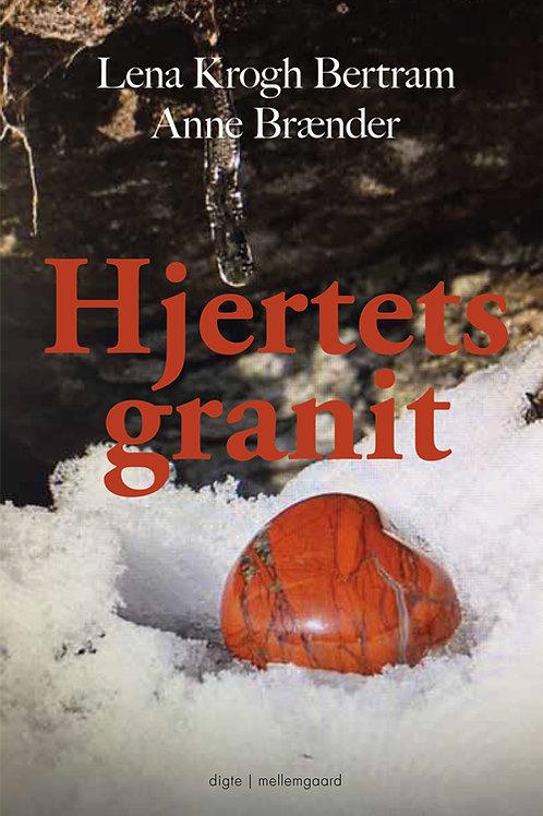 Anne Brænder og Lena Krogh Bertram, Hjertets granit