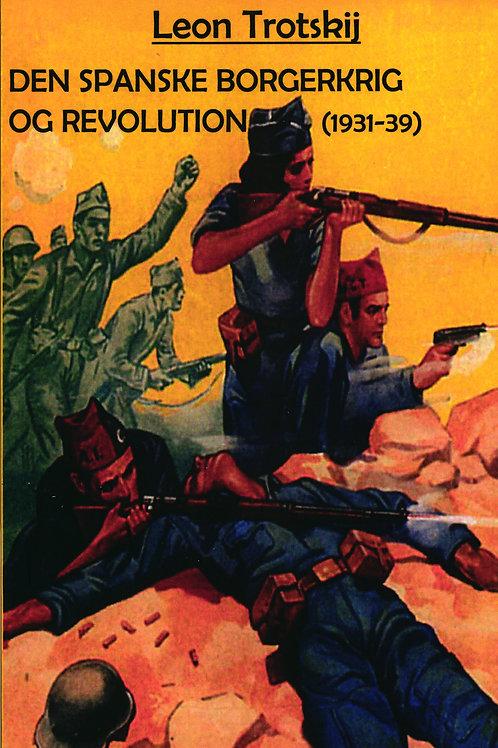Leon Trotskij, Den Spanske Borgerkrig og Revolutionen
