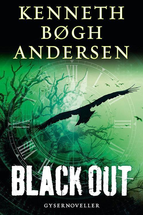 Kenneth Bøgh Andersen, Black out