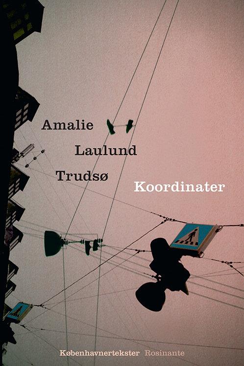 Amalie Laulund Trudsø, Koordinater