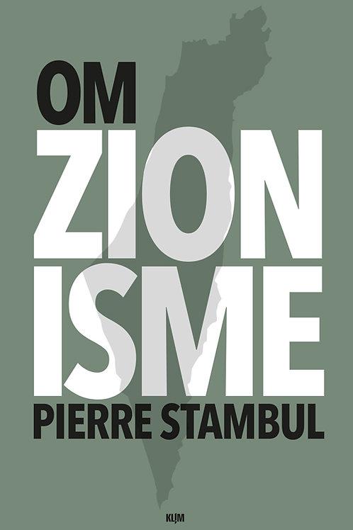 Pierre Stambul, Om zionisme