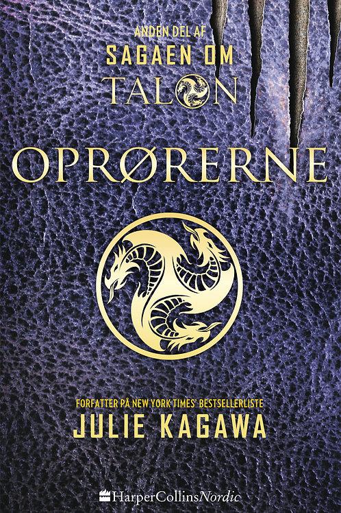 Julie Kagawa, Oprørerne