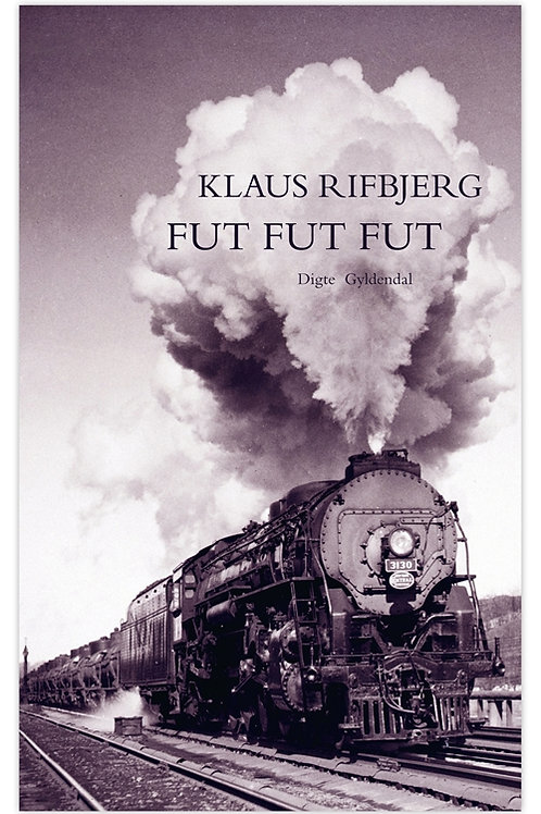 Klaus Rifbjerg, Fut, fut, fut
