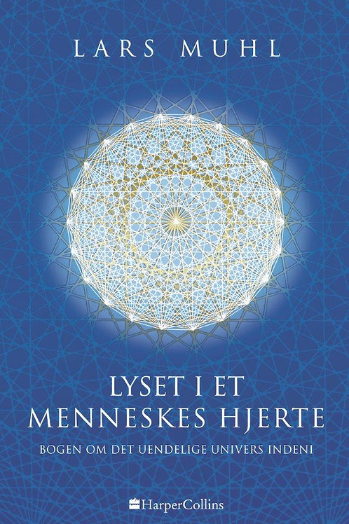 Lars Muhl, Lyset i et menneskes hjerte