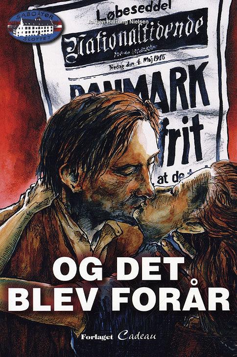 Jørgen Hartung Nielsen, Og det blev forår ...