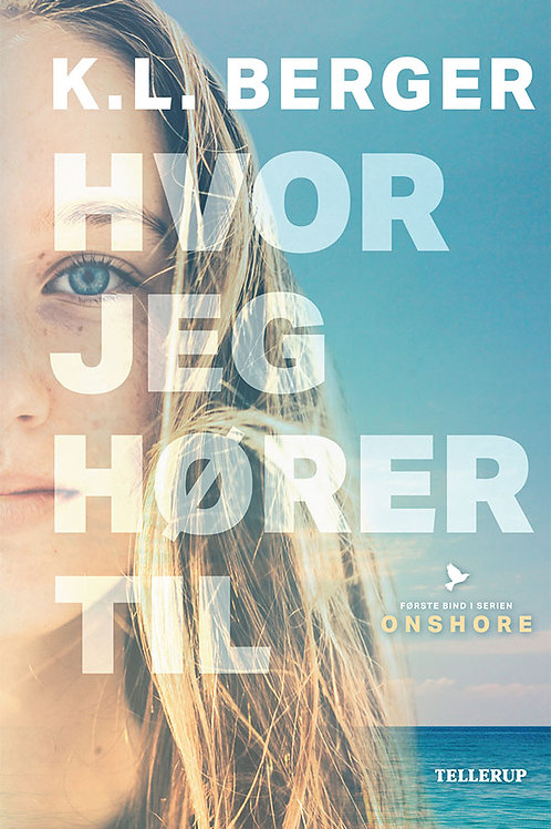 Katja L. Berger, Onshore #1: Hvor jeg hører til