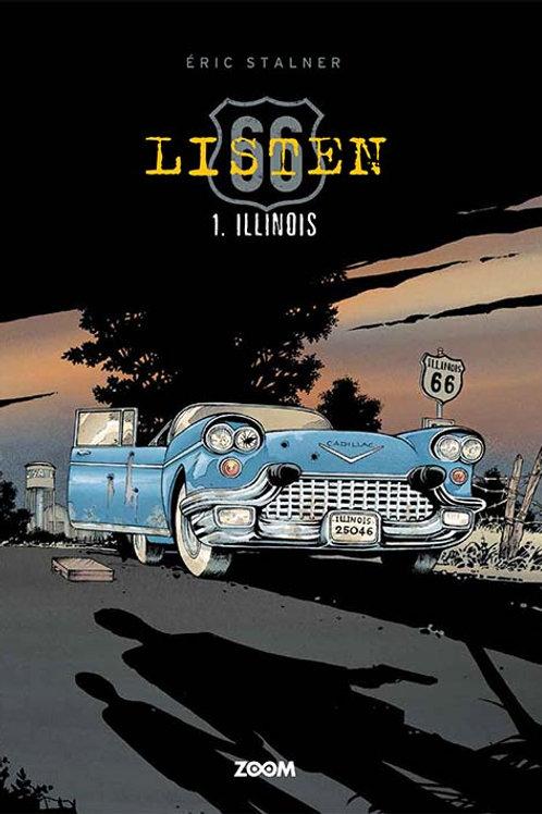Éric Stalner, Listen 1: Illinois