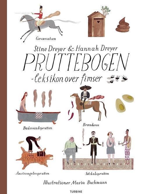 Stine og Hannah Dreyer, Pruttebogen – leksikon over fimser
