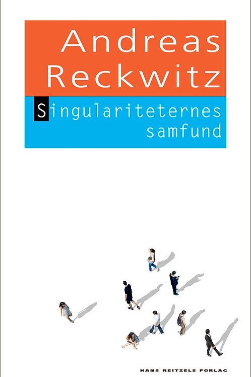 Andreas Reckwitz, Singulariteternes samfund