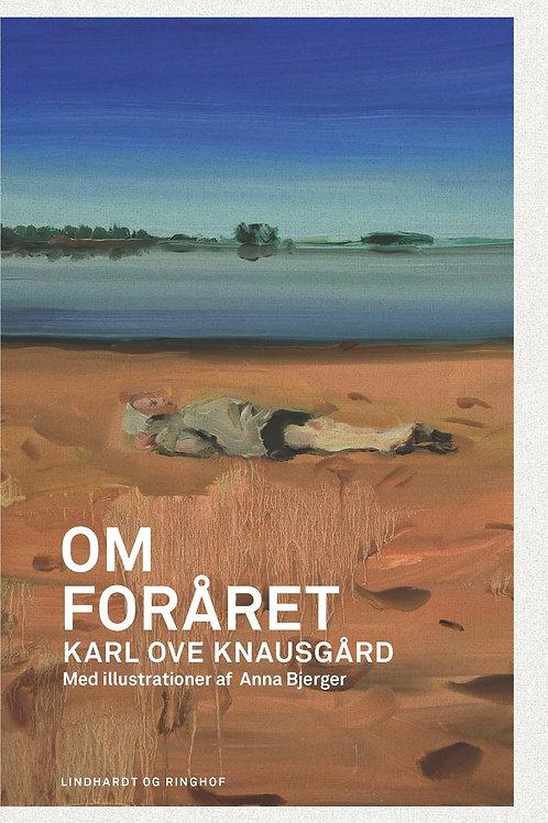 Karl Ove Knausgård, Om foråret
