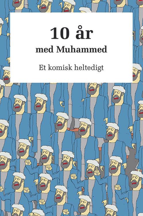 Sten Stenbæk, 10 år med Muhammed