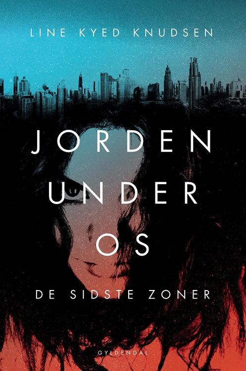 Line Kyed Knudsen, Jorden under os 1 - De sidste zoner