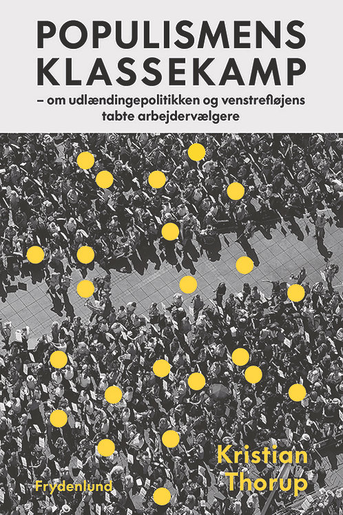 Kristian Thorup, Populismens klassekamp
