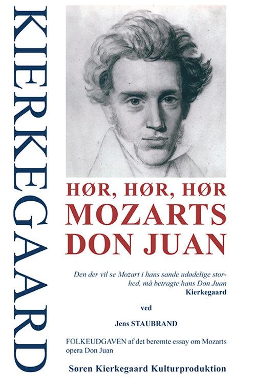 KIERKEGAARD - Hør, hør, hør Mozarts Don Juan