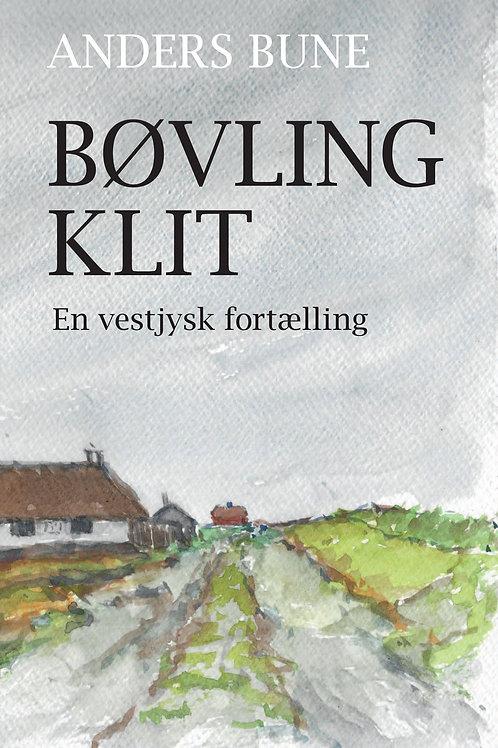 Anders Bune, Bøvling Klit