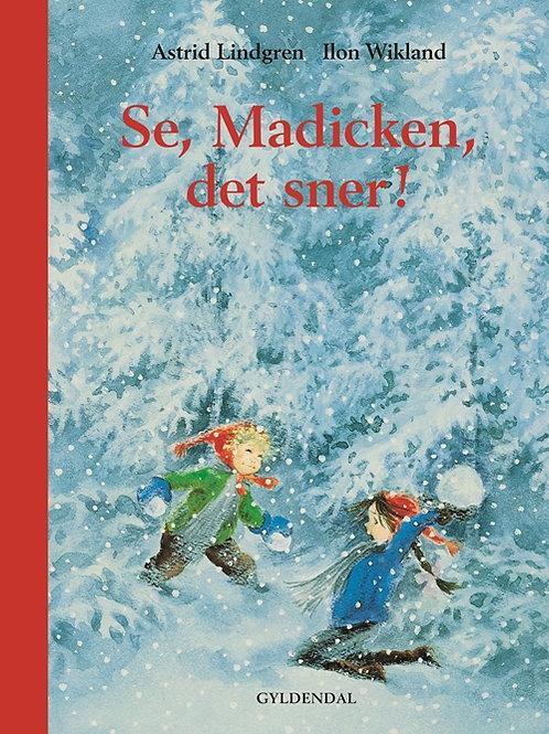 Se Madicken, det sner, Astrid Lindgren