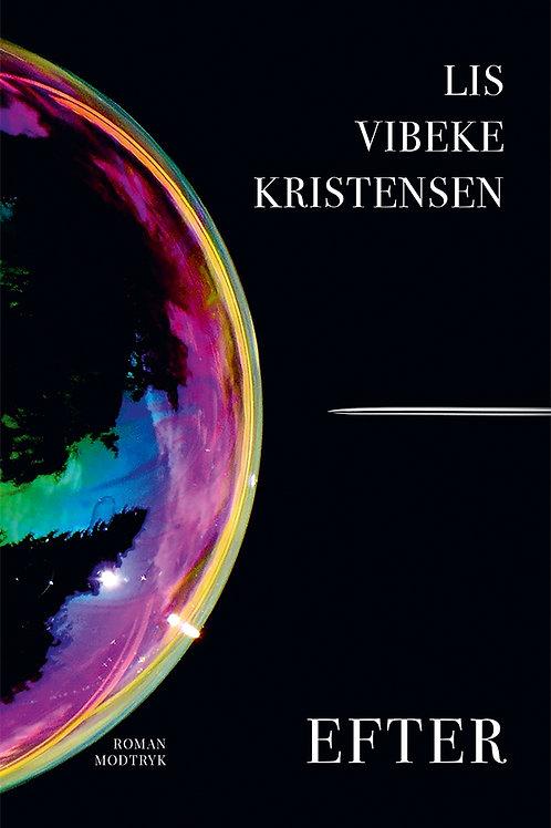 Lis Vibeke Kristensen, Efter