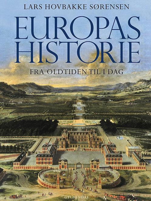 Lars Hovbakke Sørensen, Europas historie - fra oldtiden til i dag