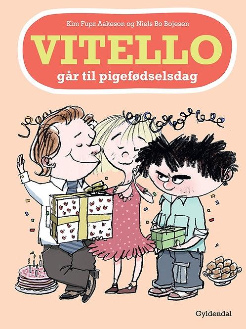 Kim Fupz Aakeson;Niels Bo Bojesen, Vitello går til pigefødselsdag