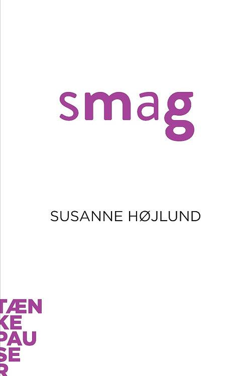 Susanne Højlund Pedersen, Smag