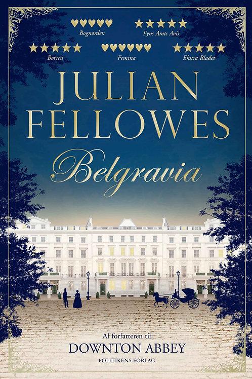 Julian Fellowes, Belgravia