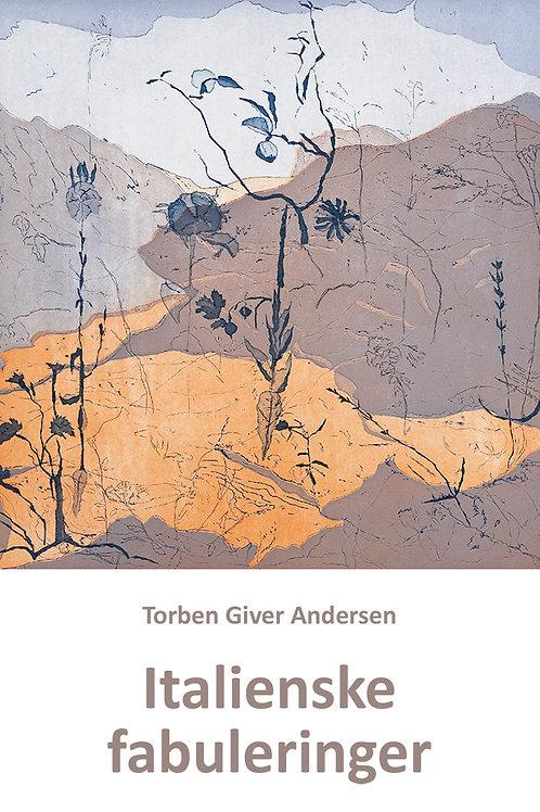 Torben Giver Andersen, Italienske fabuleringer