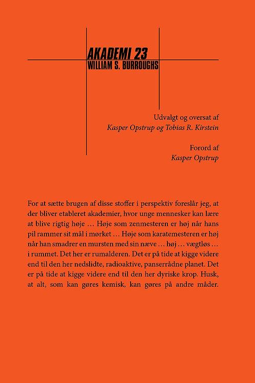 William S. Burroughs, AKADEMI 23