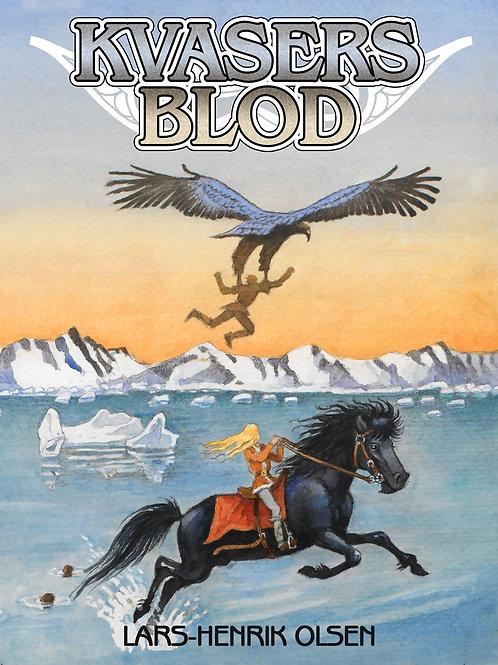 Lars-Henrik Olsen, Kvasers Blod