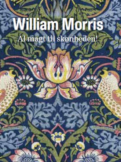 Al magt til skønheden, William Morris