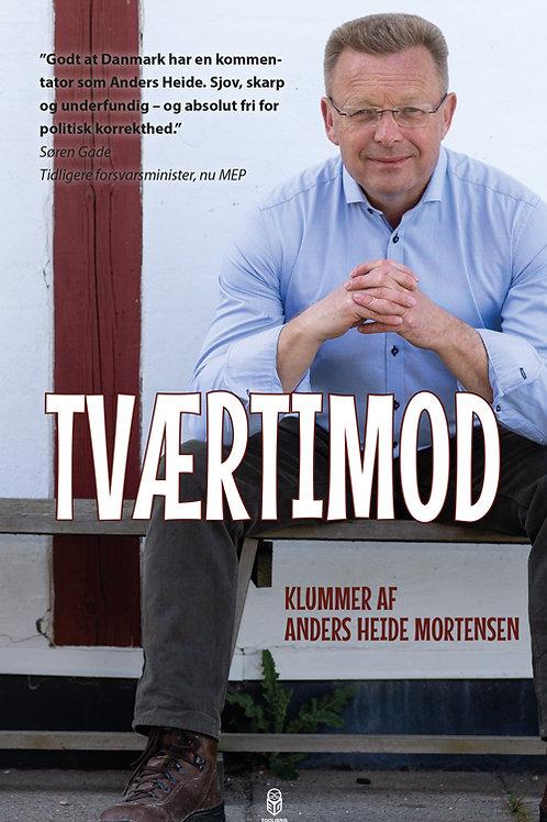 Anders Heide Mortensen, Tværtimod