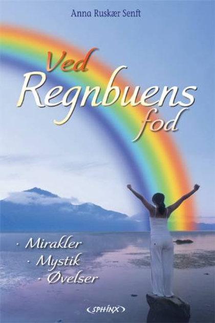 Anna Ruskær Senft, Ved regnbuens fod