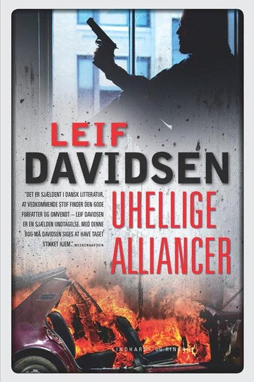 Leif Davidsen, Uhellige alliancer
