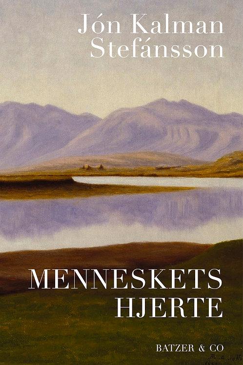 Jón Kalman Stefánsson, Menneskets hjerte