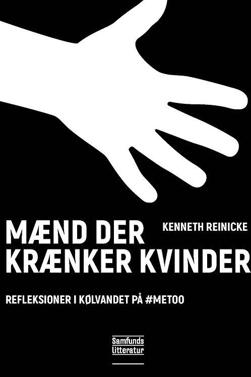 Kenneth Reinicke, Mænd der krænker kvinder