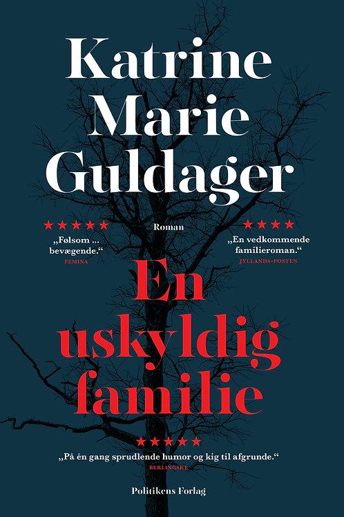 Katrine Marie Guldager, En uskyldig familie