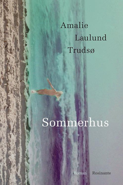 Amalie Laulund Trudsø, Sommerhus