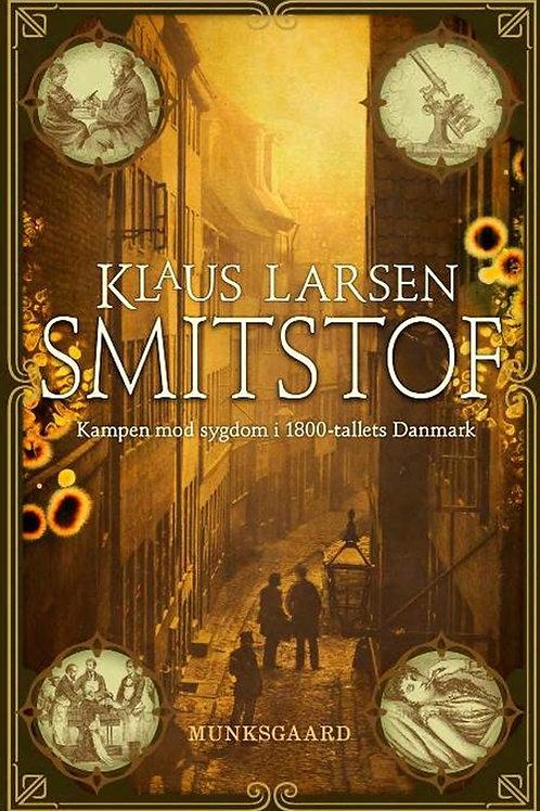 Klaus Larsen, Smitstof