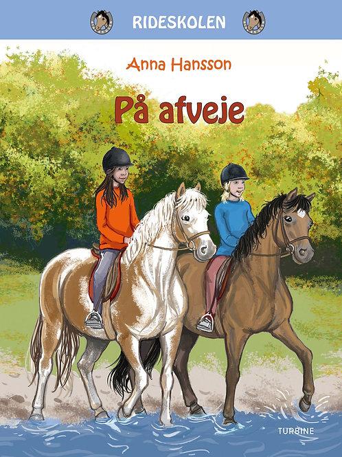 Anna Hanson, På afveje - Rideskolen 5