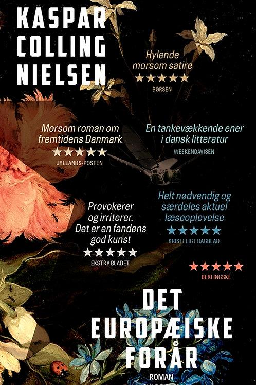 Kaspar Colling Nielsen, Det europæiske forår