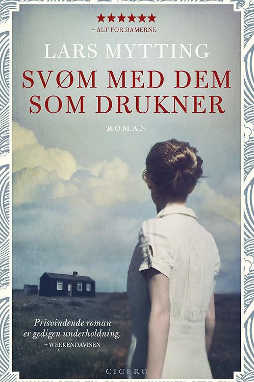 Lars Mytting, Svøm med dem som drukner, pb