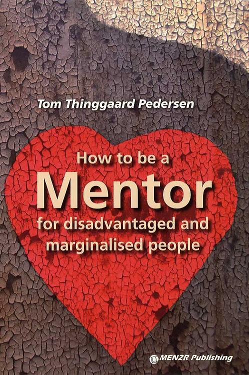 Tom Thinggaard Pedersen, How to be a Mentor for disadvantaged and marginalised p