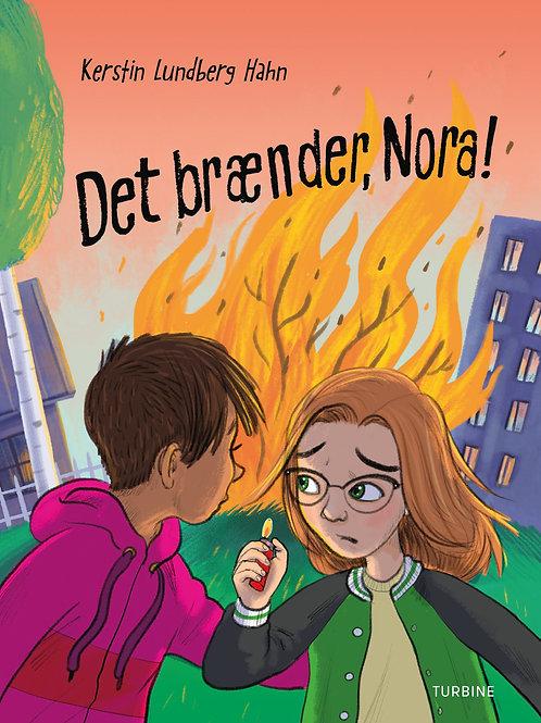 Kerstin Lundberg Hahn, Det brænder, Nora