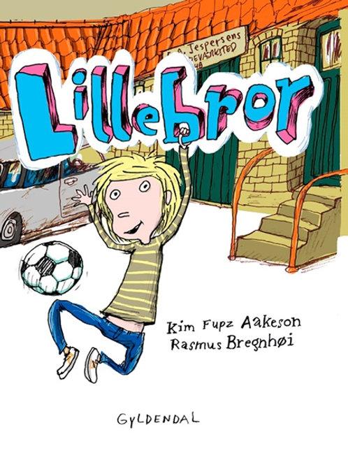 Kim Fupz Aakeson, Lillebror