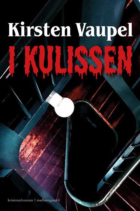 Kirsten Vaupel, I kulissen