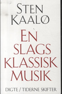 Sten Kaalø, En slags klassisk musik