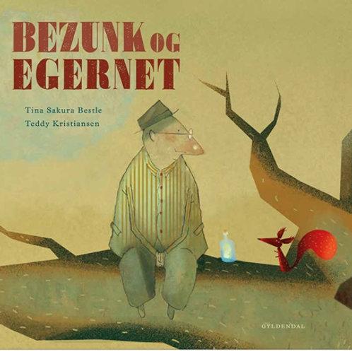 Tina Sakura Bestle;Teddy Kristiansen, Bezunk og egernet